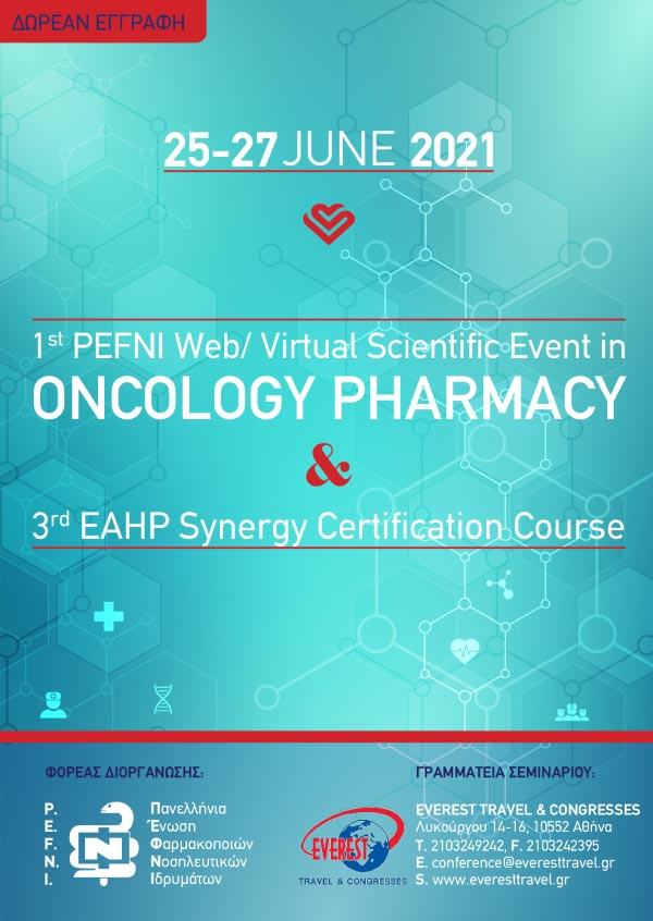 1st PEFNI Web/Virtual Scientific Event in ONCOLOGY PHARMACY & 3rd EAHP Synergy Certification Course